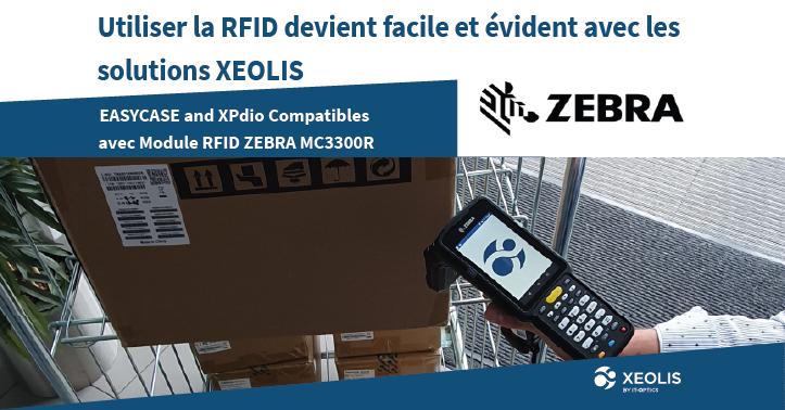 Les solutions XEOLIS maintenant compatibles avec ZEBRA